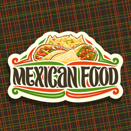 Vector for Mexican Food, cut paper icon with fresh burrito with vegetables, healthy taco with red pepper, salty nachos with cheese, brush lettering for words mexican food, signboard for fastfood.