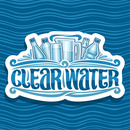 Vector for Clear Water, cut paper retro badge with different glass and plastic bottles, original brush typeface for words clear water, white signboard for department store on blue wave background