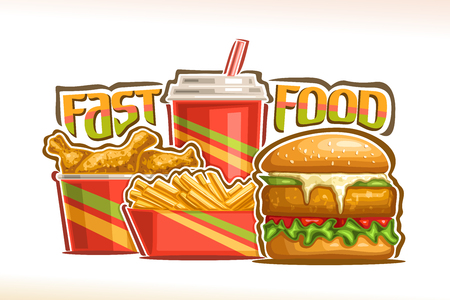Vector poster for Fast Food, set of fresh chickenburger with fried cutlet and mayonnaise, french fries in cardboard box, fizzy drink in plastic cup, drumsticks in bucket, lettering for words fast food