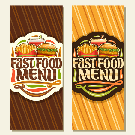 Vector banners for Fast Food, leaflets with set of french fries in cardboard box, fresh chickenburger with fried cutlet & salad, fizzy drink in plastic cup, original typeface for words fast food menu.