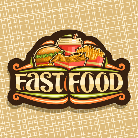 Vector for Fast Food, signboard with set of fresh chickenburger with fried cutlet and salad, chicken wings, french fries in cardboard box, fizzy drink in plastic cup, lettering for word fast food