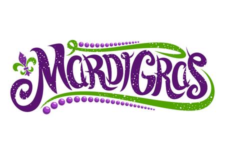 Letras de vector para el carnaval de Mardi Gras, fuente caligráfica de filigrana con símbolo tradicional de mardi gras - flor de lis, elegante logotipo elegante con cita de saludo, giros y puntos sobre fondo blanco.