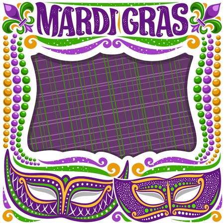 Vector frame for Mardi Gras with copy space, white layout with illustration of carnival masks, traditional symbol of mardi gras - fleur de lis, colorful bead, lettering for words mardi gras on purple.