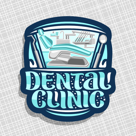 Vector logo for Dental Clinic, sign with illustration of modern dentist cabinet with empty dental chair and dentistry instruments, original brush lettering for words dental clinic on blue background.