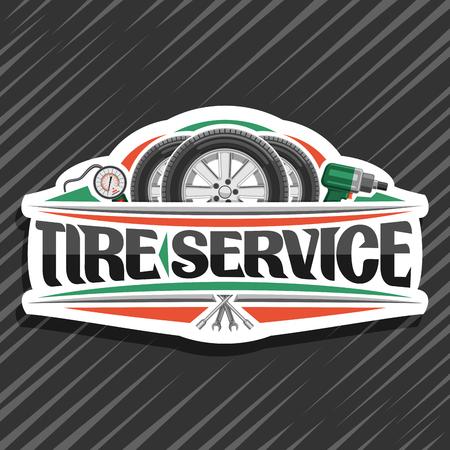 Logo vectoriel pour le service des pneus, panneau blanc avec 3 pneus sur disques en alliage, illustration d'un manomètre pneumatique professionnel et d'une clé à chocs pneumatique, panneau avec lettrage original pour les mots service de pneus.