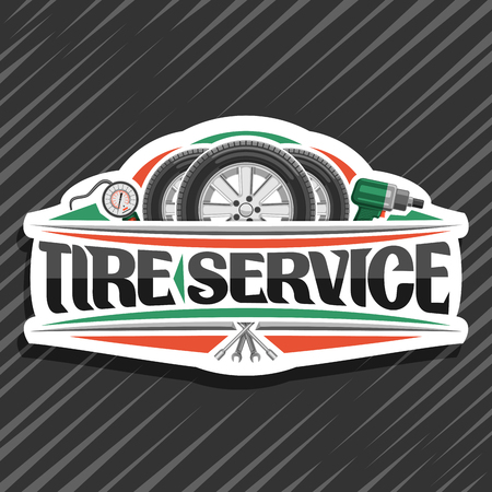 Vector logo for Tire Service, white signboard with 3 tires on alloy discs, illustration of professional pneumatic manometer and air impact wrench, sign with original lettering for words tire service.