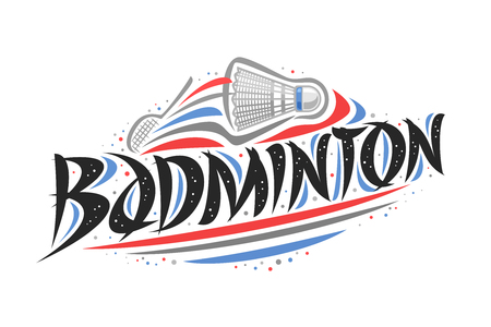 Vector logo for Badminton, creative illustration of hitting shuttlecock in goal, original decorative brush typeface for word badminton, abstract simplistic sports banner with lines and dots on white. Stock Vector - 120421751