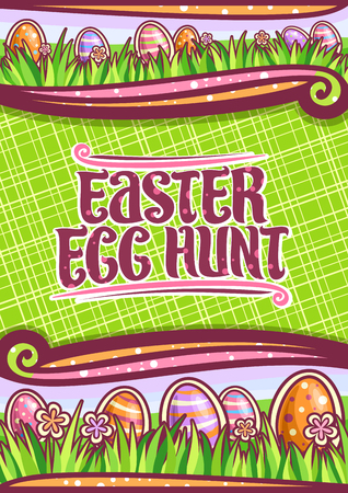 Vector poster for Easter Egg Hunt with copy space, dark frame with orange and pink wildflowers, colorful eggs with pattern on grass, lettering for words easter egg hunt on green abstract background.