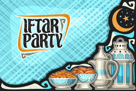 Vector greeting card for Iftar Party with copy space, old lantern,metal bowls with dried sweet fruits, oriental tea kettle for holy month of ramadan, calligraphy brush font for words iftar party.