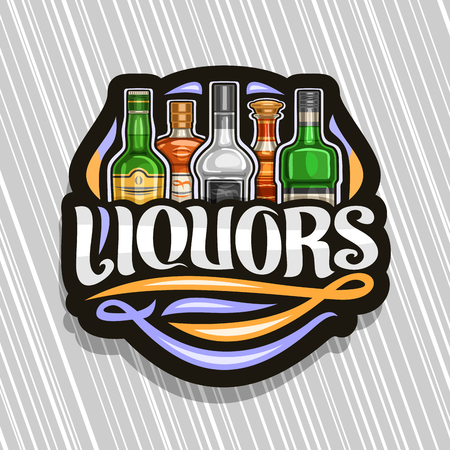 Vector logo for Liquors, black decorative sign board for department in hypermarket with 5 variety bottles of hard alcohol or distilled drinks, original brush lettering for text liquors and flourishes.