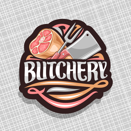 Vector logo for Butchery, black decorative sign board with illustration of premium leg ham, big fork and cleaver, original brush lettering for word butchery and flourishes on grey abstract background.