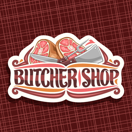 Vector logo for Butcher Shop, white vintage sign board with illustration of premium leg ham, big fork and cleaver, original brush lettering for words butcher shop and flourishes on red background. Illustration