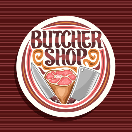 Vector logo for Butcher Shop, white round sign board with illustration of premium leg ham, big cleaver and knife, stamp with original brush lettering for words butcher shop on red striped background. Illustration