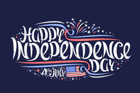 Vector greeting card for Independence Day, banner with cartoon fireworks and stars, original lettering for words happy independence day 4th july, creative flourishes and confetti on dark background.