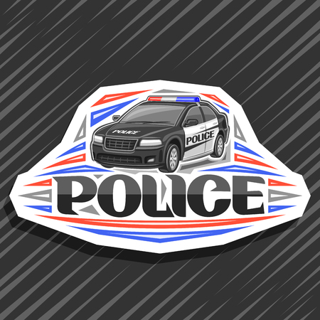 Vector logo for Police Car, white decorative sign with illustration of modern sedan of municipal road department, original lettering for word police, design label for street cops on gray background.