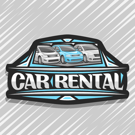 Vector logo for Car Rental, black decorative sticker with 3 cartoon different automobiles in a row, lettering for words car rental, automotive sign board for economy rental company on grey background.