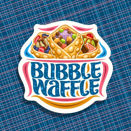 Vektorlogo für Bubble Waffle, dekorativer geschnittener Papieraufkleber mit 3 verschiedenen Hongkong-Desserts mit verschiedenen Zutaten, Schild mit Originalbeschriftung für Wörter Bubble Waffle auf blauem Hintergrund.