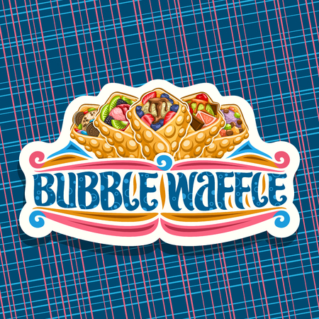 Vector logo for Bubble Waffle, decorative cut paper badge with 5 variety hong kong desserts with berry ingredients, sign board with original brush lettering for words bubble waffle on blue background.