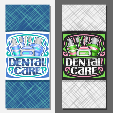 Vector layouts for Dental Care, vertical signboard with illustration of set prophylactic products for hygiene of cavity, signage with original lettering for words dental care and green flourishes. Illustration