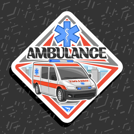 Vector road sign for Ambulance, decorative badge with white van for emergency with blue alarm flasher, original typeface for word ambulance, signboard for first aid station on grey abstract background Illustration