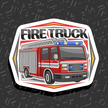 Vector logo for Fire Truck, decorative cut paper badge with illustration of red modern firetruck with white stripe and blue alarm lights, original lettering for words fire truck on abstract background