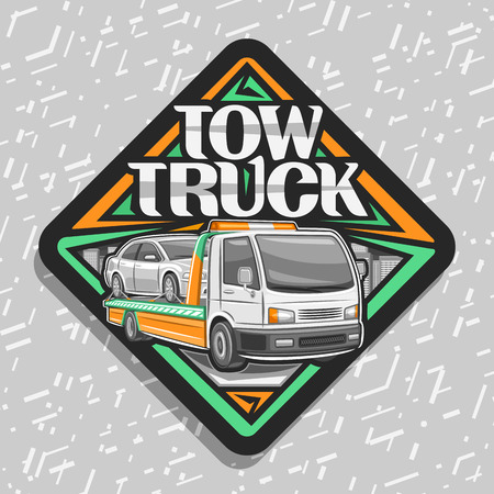 Vector logo for Tow Truck, black sticker with illustration of evacuator with orange alarm lights towing fixed car in workshop, label with original lettering for words tow truck on grey background.