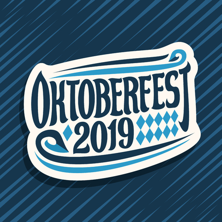 Vector logo for Oktoberfest, cut paper sign with rhombus ornament, decorative swirls and original brush lettering for words oktoberfest 2019 on blue abstract background.