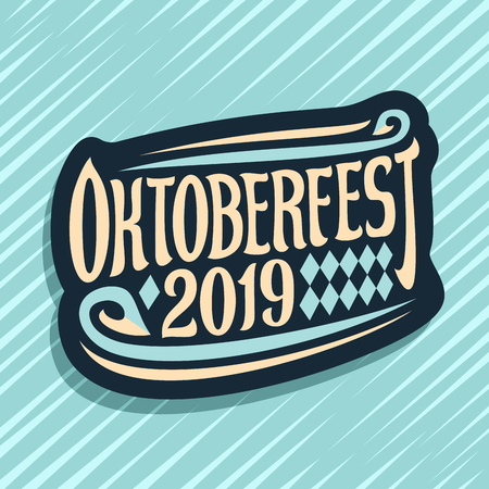 Vector logo for Oktoberfest, dark sign with rhombus ornament, decorative swirls and original brush lettering for words oktoberfest 2019 on blue abstract background. Çizim