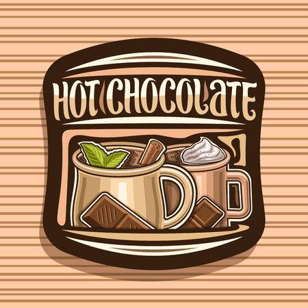 Vector logo for Hot Chocolate, decorative sticker with 2 cups of traditional xmas desserts with soft serve ice cream, original brush lettering for words hot chocolate, signage for french patisserie.
