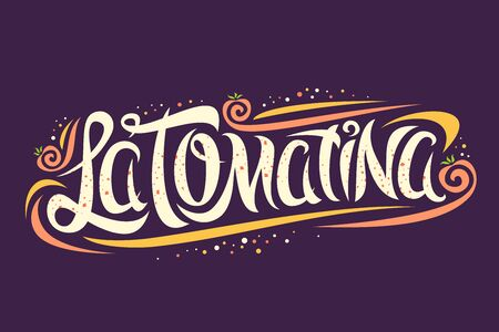 Vector greeting card for La Tomatina festival, creative calligraphic font for spanish festival with flying tomatoes and modern curls, original trendy type for words la tomatina on purple background.