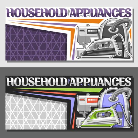 Vector banners for Household Appliances with copy space, layouts with steam iron, metal vacuum cleaner, sewing machine, original lettering for words household appliances on purple and grey background. 일러스트