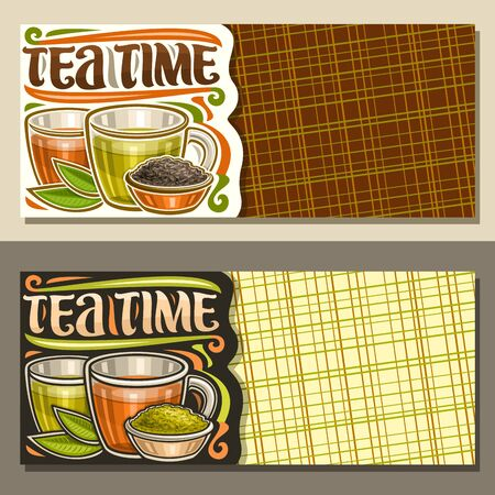 Vector layouts for Tea Time with copy space, illustration of 2 glass cups with yellow and brown liquid, metal bowl with loose tea, original decorative font for words tea time on abstract background.