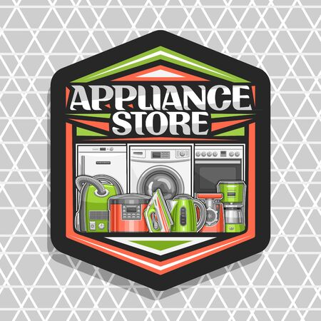 design for Appliance Store, black sign board with illustration of different red and green modern home appliances, decorative font for words appliance store, badge with household tech accessories.