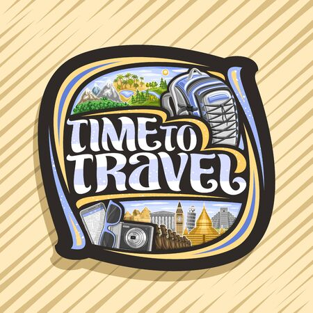 Vector logo for Travel Agency, black sign with illustrations of fun famous destination places and nature reserves, dark signboard with decorative font for words time to travel on abstract background.