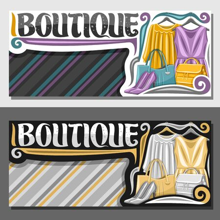 Vector layouts for Boutique with copy space, illustration of 2 colorful womens dresses hanging on hangers, decorative brush typeface for word boutique, signboard with grey girl shoes and yellow bags.