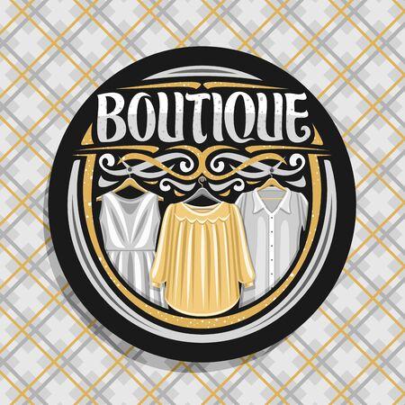 emblem for Boutique, black label with illustration of 3 elegance womens dresses, original brush lettering for word boutique and design elements, fashion concept on modern plaid fabric background