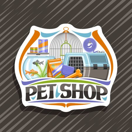 Pet Shop, white decorative badge with illustration of blue travel box for cat, plastic scoop, aquarium with goldfish in water and curled up dog lead, original font for words pet shop.