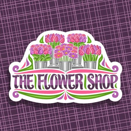 Flower Shop, decorative cut paper label with illustration of spring tulips, purple asters and roses with green leaves in metal bucket, original brush typeface for words the flower shop
