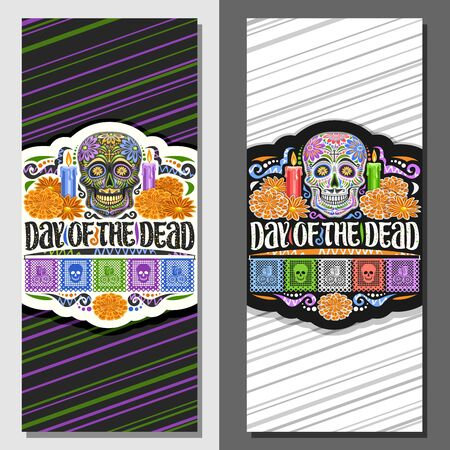 Vector layouts for Day of the Dead, decorative coupons with illustration of creepy skull, burning candles, orange flowers, colorful greeting flags, voucher with original type for words day of the dead