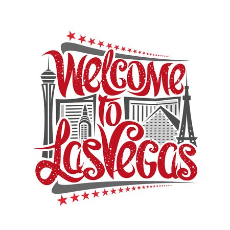 Vector poster for Las Vegas, decorative outline illustration with abstract architecture, elegant lettering - welcome to las vegas and red stars in a row, gray contour urban scene on white background.
