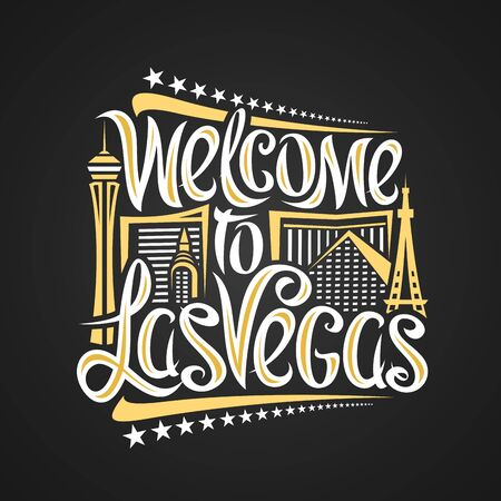 Vector poster for Las Vegas, decorative outline illustration with abstract architecture, creative lettering - welcome to las vegas and stars in a row, yellow contour urban scene on black background.