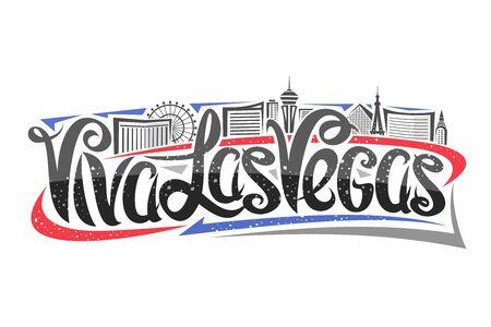 poster for Las Vegas, decorative outline illustration with abstract architecture eiffel tower and ferris wheel, elegant lettering - viva las vegas, black contour urban scene on white background.