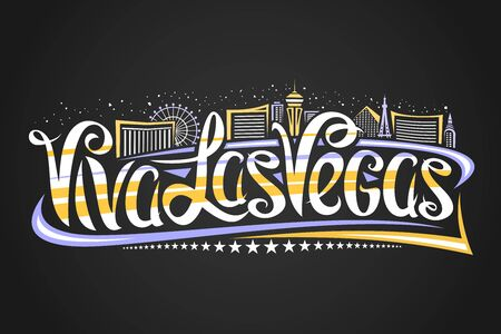Vector logo for Las Vegas, decorative outline illustration with abstract architecture eiffel tower and ferris wheel, creative lettering - viva las vegas, yellow contour urban scene on dark background.