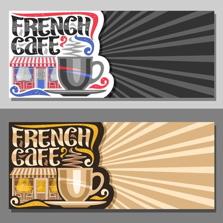 Vector layouts for French Cafe with copy space, decorative flyers for promo with coffee cup, original typeface for words french cafe, sign board for small summer bistro with rays of light background. Иллюстрация
