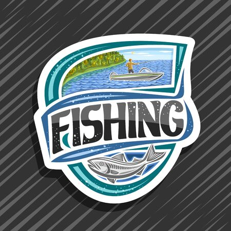 Vector logo for Fishing, decorative cut paper emblem with illustration of standing male in motorboat near coast with trees, tag with original typeface for word fishing and fish on abstract background.