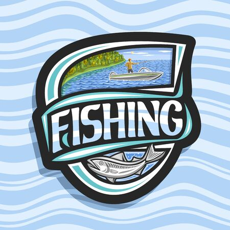 Vector logo for Fishing, black decorative emblem with illustration of standing male in motor boat near coast with trees, original script for word fishing and swimming cartoon fish on waves background.
