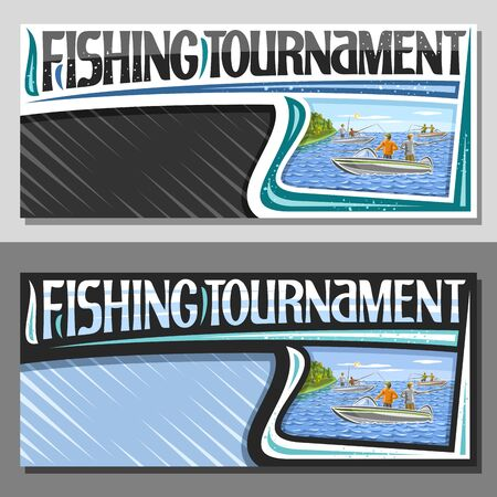 Vector layouts for Fishing Tournament with copy space, decorative sign board with illustration of standing males in motorboats near coast with forest, original typeface for words fishing tournament.