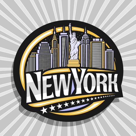 Vector logo for New York City, dark decorative tag with illustration of statue of Liberty on background of NY skyline at dusk, NYC art concept with original type for words new york and stars in a row.