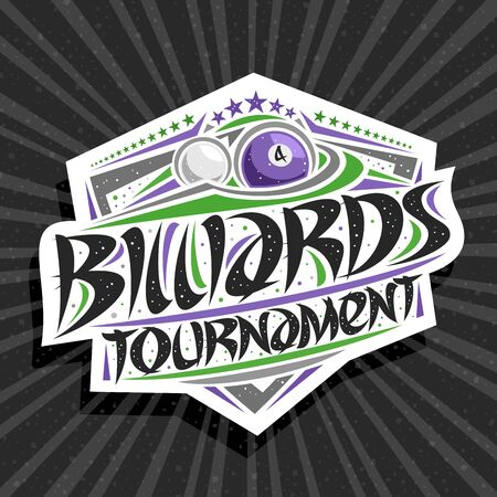 Vector for Billiards Tournament, modern signage with hitting ball in goal, original brush typeface for words billiards tournament, sports shield with stars in a row on grey abstract background.