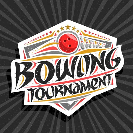 Vector for Bowling Tournament, modern signage with throwing ball in goal, original brush typeface for words bowling tournament, trendy sports shield with stars in row on grey abstract background.